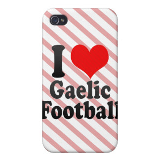 I love Gaelic Football Cases For iPhone 4