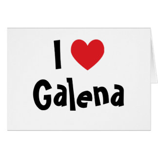 I Love Galena Card