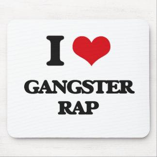 I Love GANGSTER RAP Mousepad