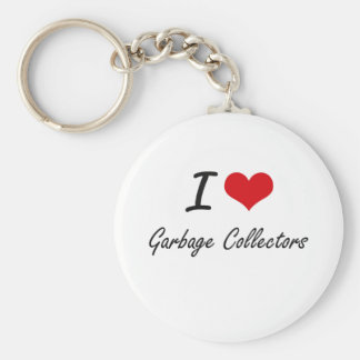 I love Garbage Collectors Basic Round Button Key Ring