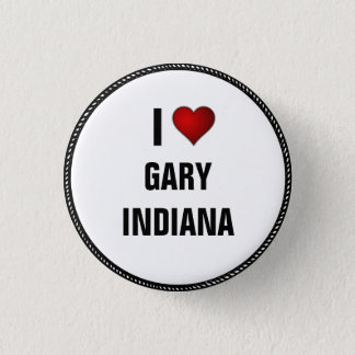 I Love Gary, Indiana 3 Cm Round Badge