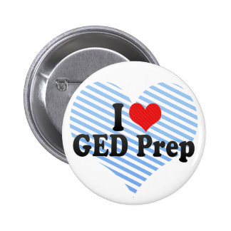 I Love GED Prep Pinback Buttons