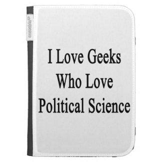 I Love Geeks Who Love Political Science Kindle Keyboard Covers