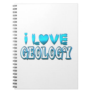 I Love Geology Notebook