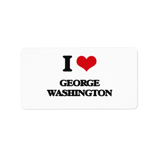 I love George Washington Label