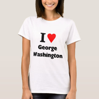 I love george washington T-Shirt