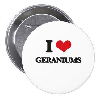 I love Geraniums 7.5 Cm Round Badge