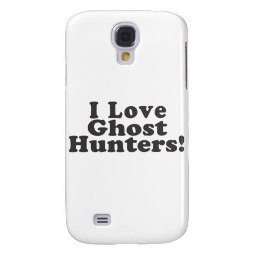 I Love Ghost Hunters! Galaxy S4 Case