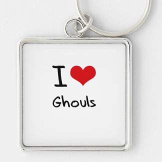 I Love Ghouls Key Chain
