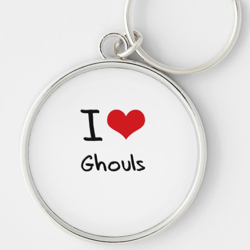 I Love Ghouls Key Chains