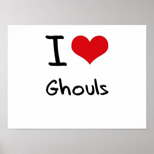 I Love Ghouls Print