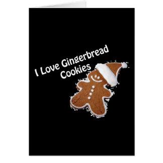 i love gingerbread cookies card