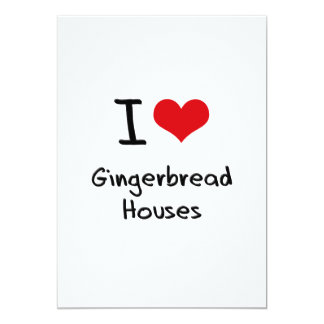 "I Love Gingerbread Houses 5"" X 7"" Invitation Card"