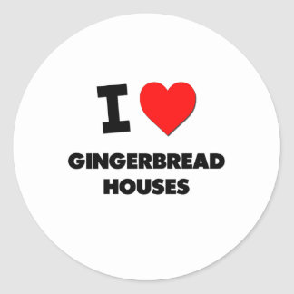 I Love Gingerbread Houses Round Stickers