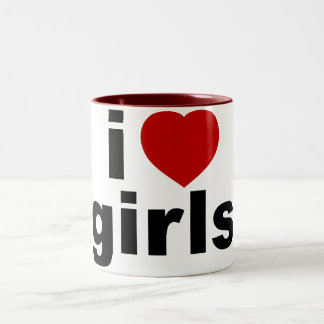 I Love Girls Mugs and Steins