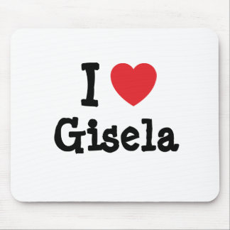 I love Gisela heart T-Shirt Mouse Mat