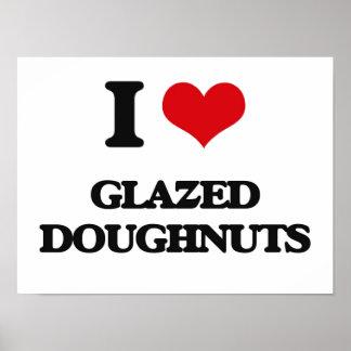 I love Glazed Doughnuts Print