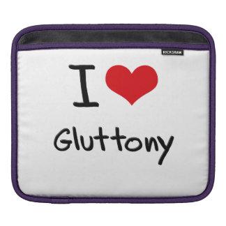 I Love Gluttony iPad Sleeves