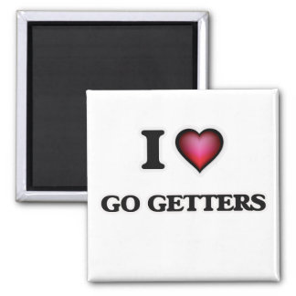 I love Go Getters Magnet
