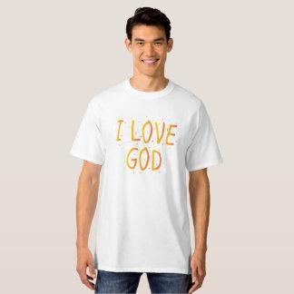 I LOVE GOD SHIRT