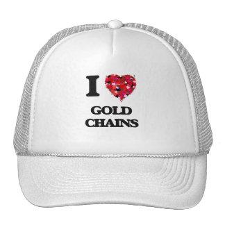 I love Gold Chains Cap