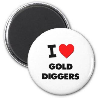 I Love Gold Diggers Refrigerator Magnet