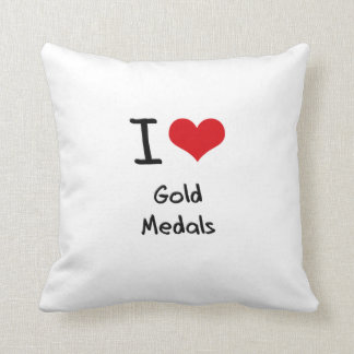 I Love Gold Medals Cushion
