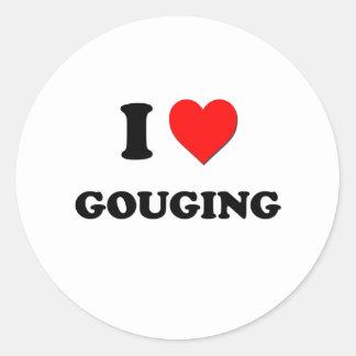 I Love Gouging Sticker