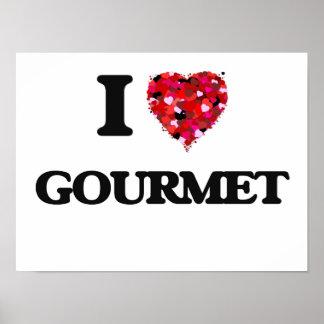 I Love Gourmet Poster