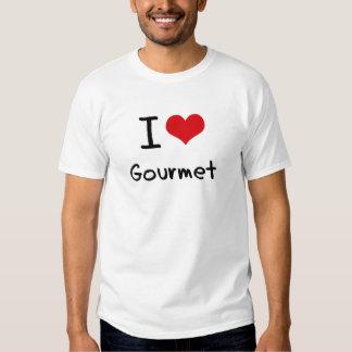 I Love Gourmet T Shirt