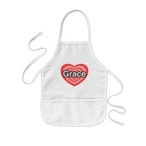 I love Grace. I love you Grace. Heart Apron