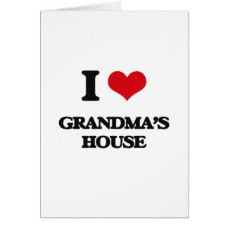 I love Grandma'S House Greeting Card