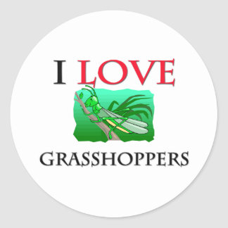 I Love Grasshoppers Classic Round Sticker