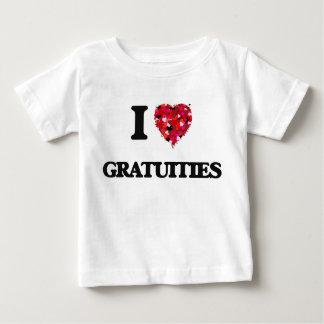 I Love Gratuities Tee Shirts