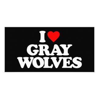 I LOVE GRAY WOLVES PHOTO CARD
