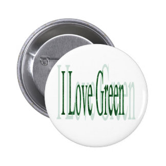I Love Green 6 Cm Round Badge