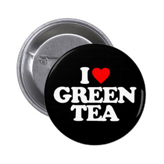 I LOVE GREEN TEA PINBACK BUTTONS