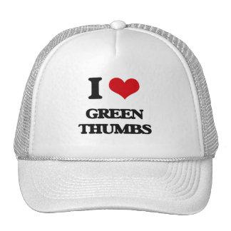 I love Green Thumbs Trucker Hat