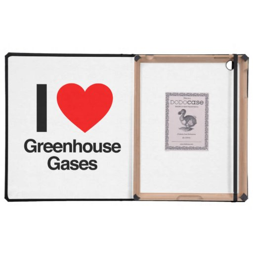 i love greenhouse gases cover for iPad