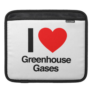 i love greenhouse gases sleeve for iPads