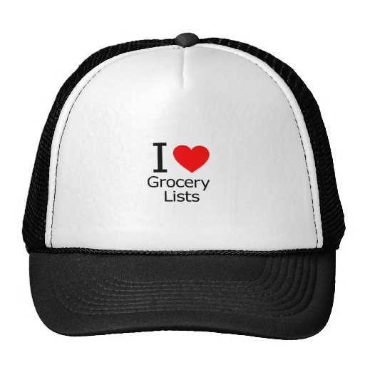 I Love Grocery Lists Hats