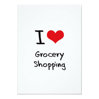I Love Grocery Shopping 13 Cm X 18 Cm Invitation Card