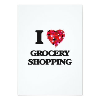 I Love Grocery Shopping 13 Cm X 18 Cm Invitation Card