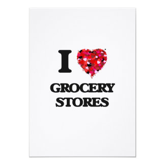I Love Grocery Stores 13 Cm X 18 Cm Invitation Card