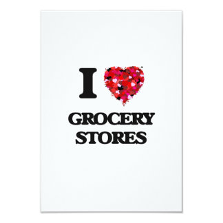 I Love Grocery Stores 9 Cm X 13 Cm Invitation Card
