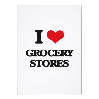 "I love Grocery Stores 5"" X 7"" Invitation Card"