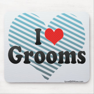 I Love Grooms Mouse Pads