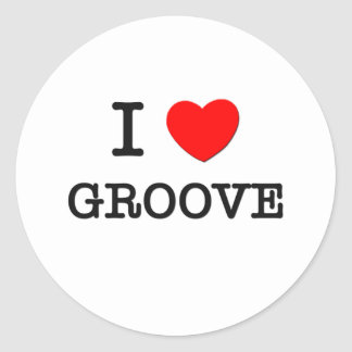 I Love Groove Stickers