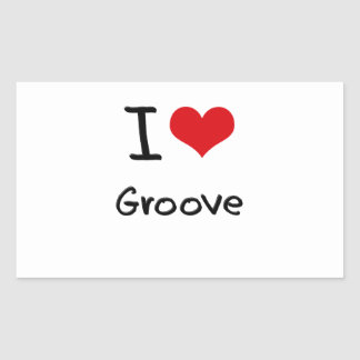 I Love Groove Rectangular Stickers