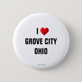 I Love Grove City, Ohio 6 Cm Round Badge